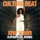Culture Beat - Mr Vain (DJ Pantelis Remix)