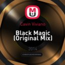 Cavin Viviano - Black Magic (Original Mix)