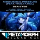 Mechanical Pressure feat. Thalya Hill - Sea Eyes (Ant Reynolds Remix)