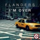 Flanders - I'm Over (Extended Mix)