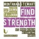 Montana & Stewart Feat. Dawn Tallman - Find Strength (Steven Stone Remix)