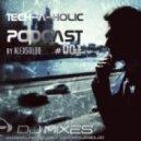 Alexsolod - Tech-a-Holic #001 @ DJ Mixes Club ()