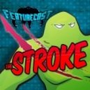 Featurecast - The Stroke (Original mix)