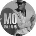 MO - Give It To Me (Tontario Edition)