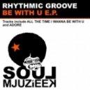 Rhythmic Groove - Adore (Original Mix)