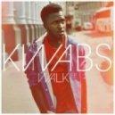 Kwabs - Walk (Original mix)