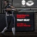 Badd Dime & Audiobot - That Beat (Dj S-Nike vs. Dj Lykov Mash Up)