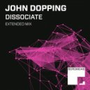 John Dopping - Dissociate (Original Mix)