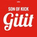 Son Of Kick - GitiT  (Original mix)