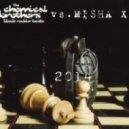 Chemical Brothers - Block Rockin' Beats (Misha XL MashUP)