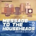 Eman, Doc Link - Message To The Househead 2 (Christo Clean Mix)