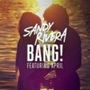 Sandy Rivera Ft. April - BANG! (Kings Of Tomorrow ReVox Mix)