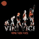 Vini Vici - Veni Vidi Vici (Original Mix)