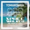 Yomakomba - Girl From Calabria (Cajoline Remix)