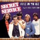 Secret Service - Fire In To Ice (Alex Dea 2014 Refresh)