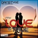 Danstyle feat. Sandra Gee - My Love Is True (Imprezive Meets Pink Planet Remix)