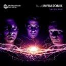 Infrasonik - U P R (Original mix)