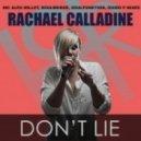 Rachael Calladine - Don't Lie