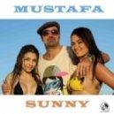 Mustafa - Sunny (Mustafa & Franke Estevez REmix)