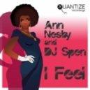 Ann Nesby, DJ Spen - I Feel (Sahib Muhammad Original Mix)