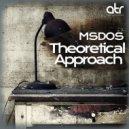mSdoS - Audio Theories (Original Mix)