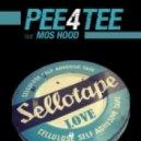 Pee4Tee - Sellotape Love (Organik Mix)