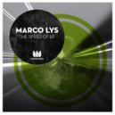 Marco Lys - The Speed Of (Original Mix)