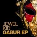 Jewel Kid - R Dalam (Original Mix)