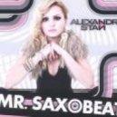 Alexandra Stan - Mr. Saxobeat (DJ Adam Moore Organ House Remix)