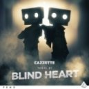 Cazzette feat. Terri B! - Blind Heart (Radio Edit)