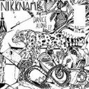 NIKKNAME - Dance Alone
