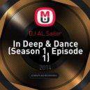 DJ AL Sailor - In Deep & Dance