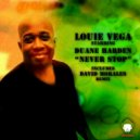 Louie Vega Starring Duane Harden - Never Stop (Red Zone Mix)