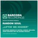 Random Soul - Liftin' Me Higher (Random Soul Dub)