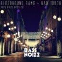 Bloodhound Gang - Bad Touch (Bass Noize Bootleg)