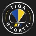 Tiga - Bugatti (Tainted Souls Remix)