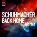 Schuhmacher, Dr. May - Back Home (Original Mix)