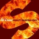 Pep & Rash - Fatality (Quintino Edit)