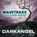 Wavetraxx feat Elaine Winter - Darkangel (Acid Mix)