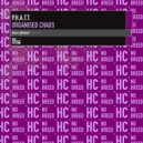PHATT - Organised Chaos (Original Mix)