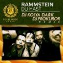 Rammstein - Du Hast  (DJ Kolya Dark & DJ Prokuror Remix)