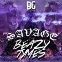 BeazyTymes - Savage
