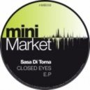 Sasa Di Toma - Closed Eyes (Original Mix)
