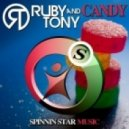 Ruby & Tony - Candy (Original Mix)
