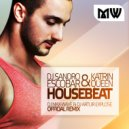 Dj Sandro Escobar & Katrin Queen - Housebeat (Dj Max-Wave & Dj Artur Explose OFFICIAL Radio Edit)