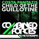 Costa Pantazis - Child Of The Guillotine (Act 2) (Technikal Remix)