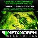 Urban Atmosphere & Loco feat. Ellie - Turn It All Around (Lee Walls Remake)
