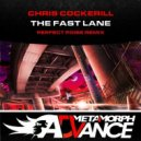 Chris Cockerill - The Fast Lane