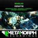 Emilio - Ignite (Original Mix)