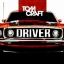 Tomcraft - Driver (Original Mix)